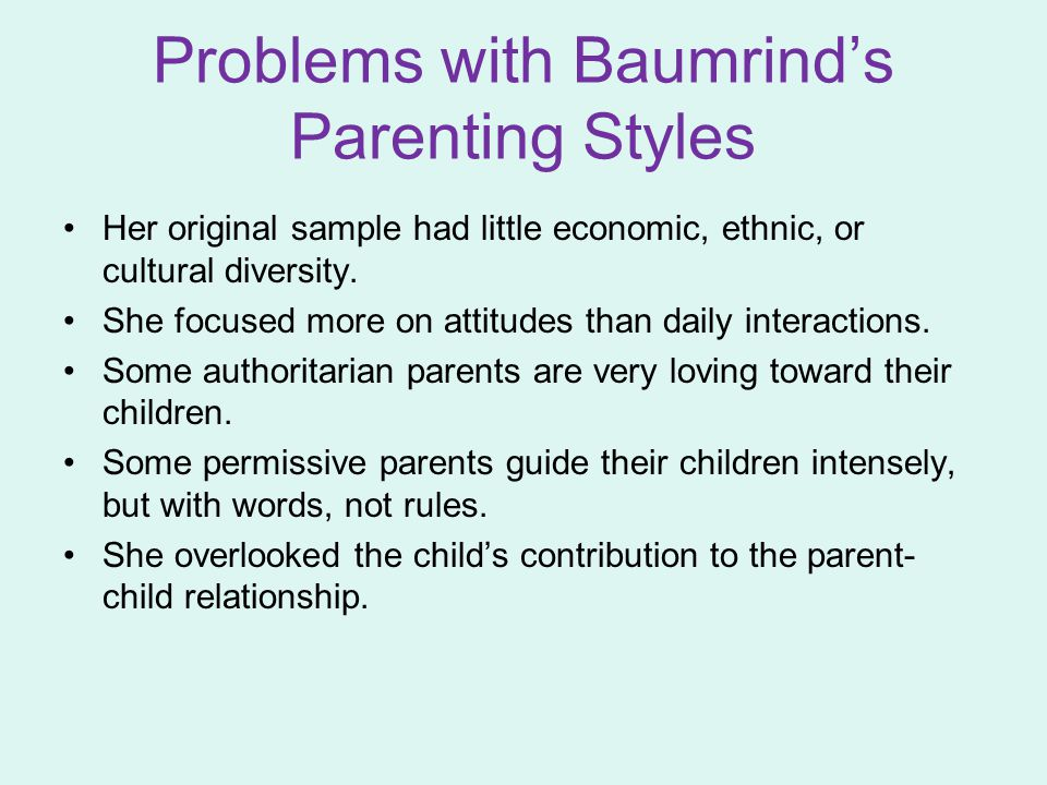 Problems with Baumrind's Parenting Styles