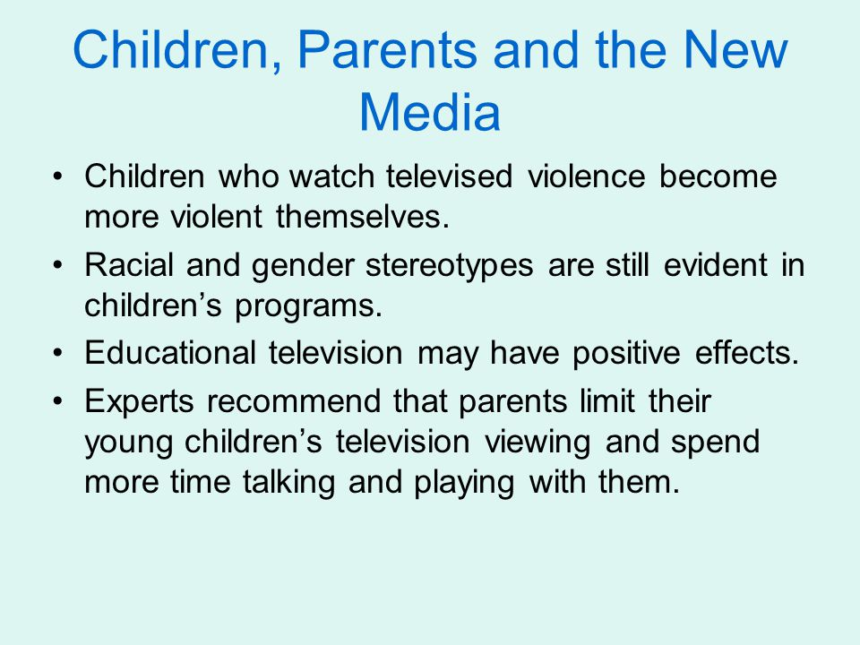 Children, Parents and the New Media