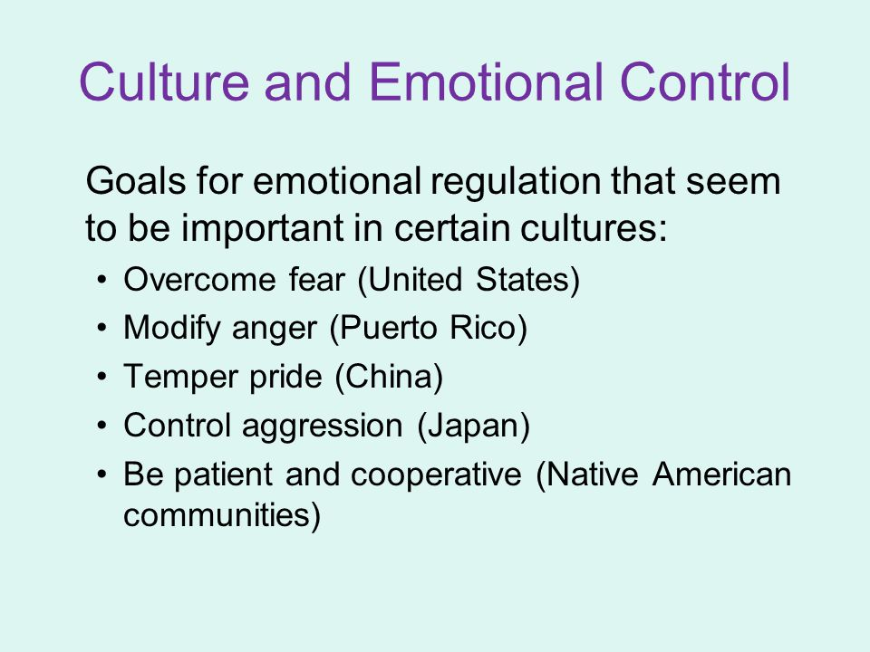 Culture and Emotional Control