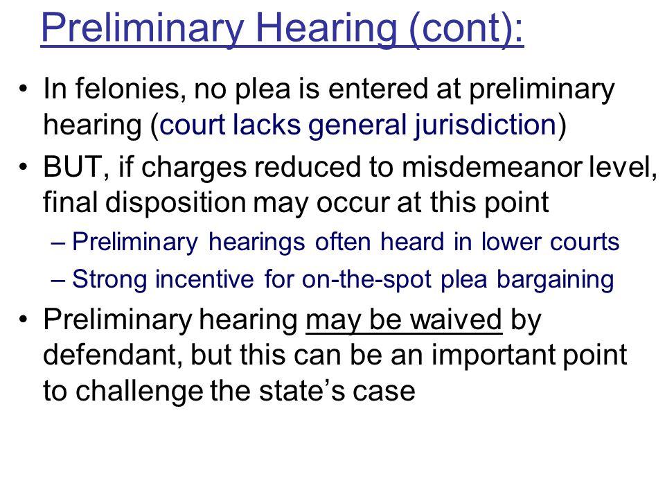 Preliminary Hearing (cont):