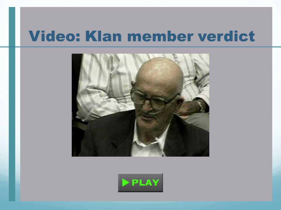 Video: Klan member verdict