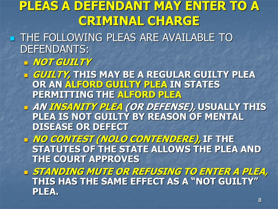 PLEAS A DEFENDANT MAY ENTER TO A CRIMINAL CHARGE