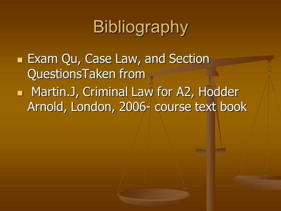 Bibliography Exam Qu, Case Law, and Section QuestionsTaken from