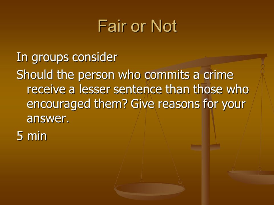 Fair or Not In groups consider