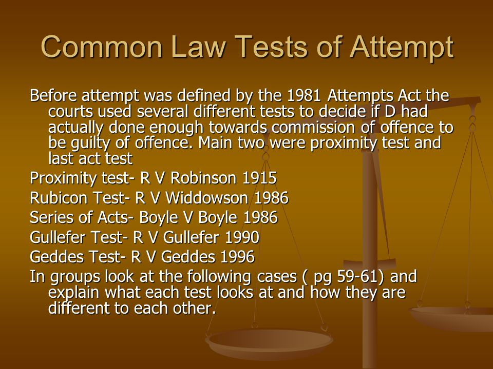 Common Law Tests of Attempt