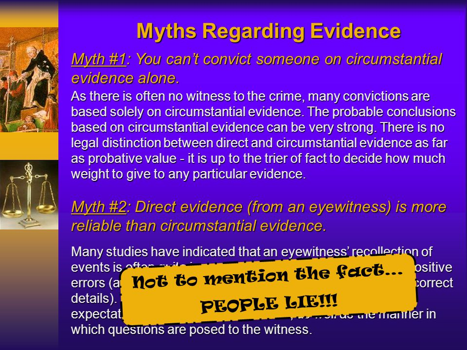 Myths Regarding Evidence