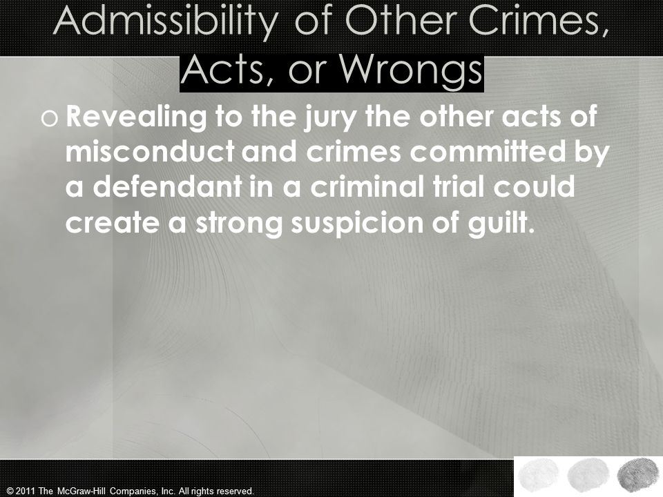 Admissibility of Other Crimes, Acts, or Wrongs