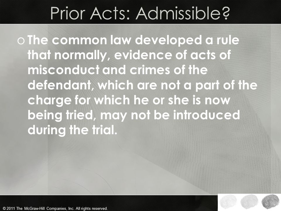 Prior Acts: Admissible
