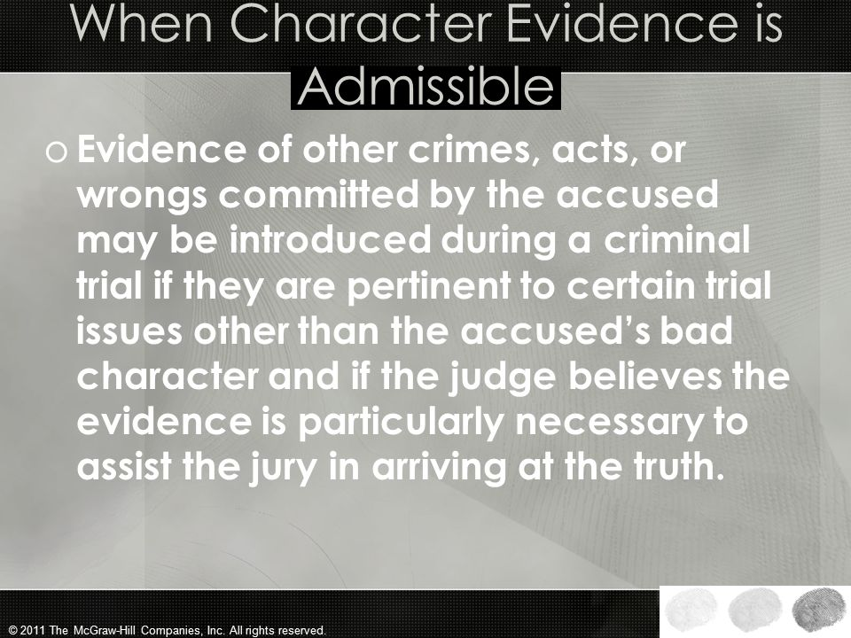When Character Evidence is Admissible