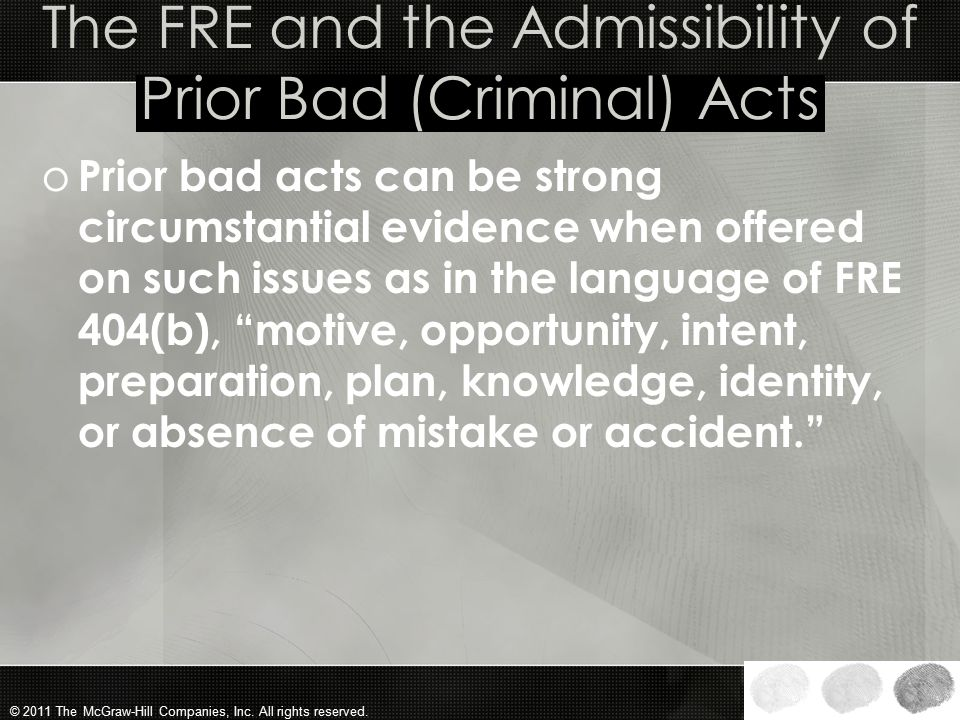 The FRE and the Admissibility of Prior Bad (Criminal) Acts