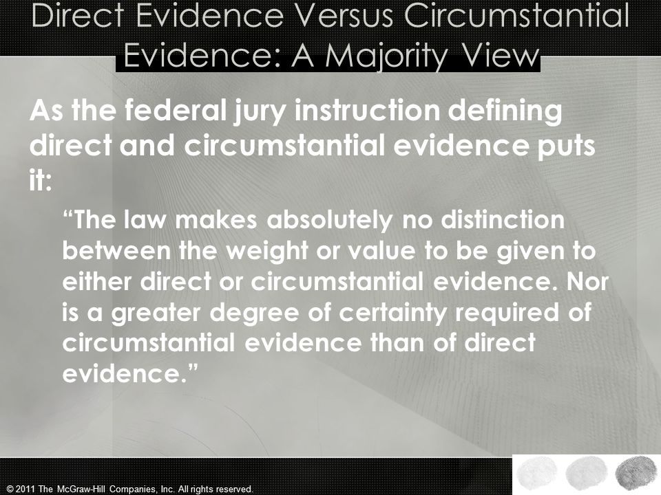 Direct Evidence Versus Circumstantial Evidence: A Majority View