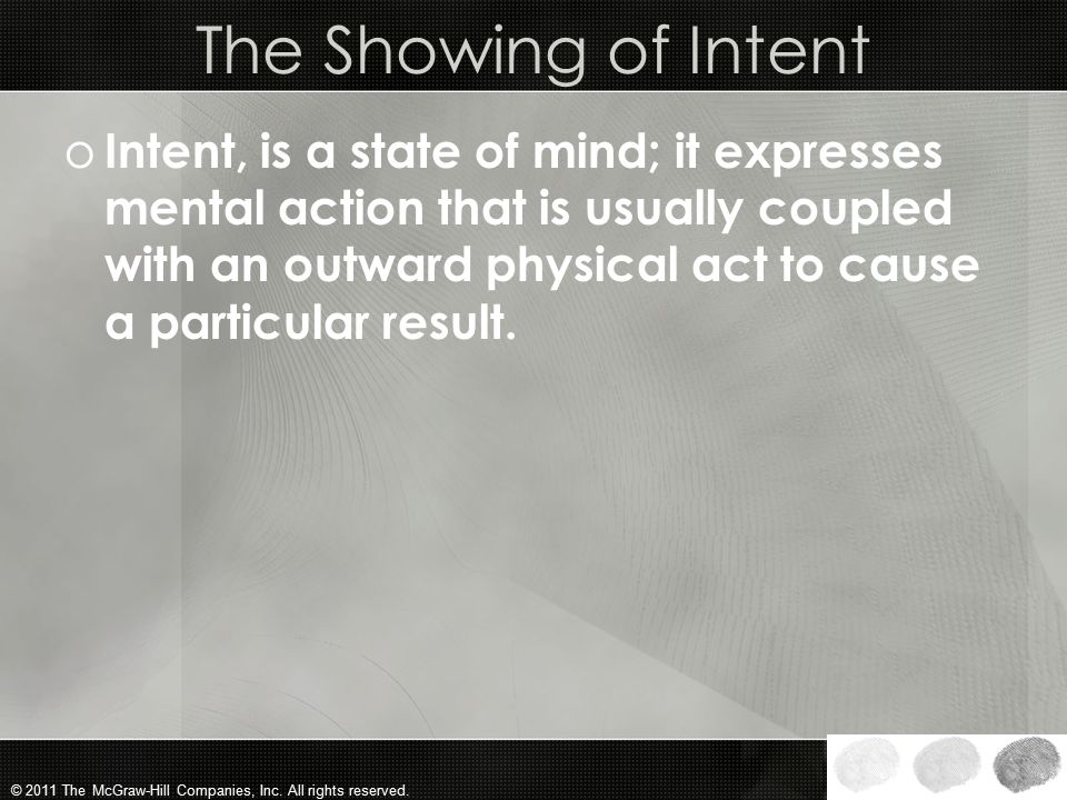 The Showing of Intent