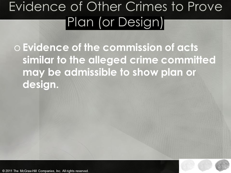 Evidence of Other Crimes to Prove Plan (or Design)