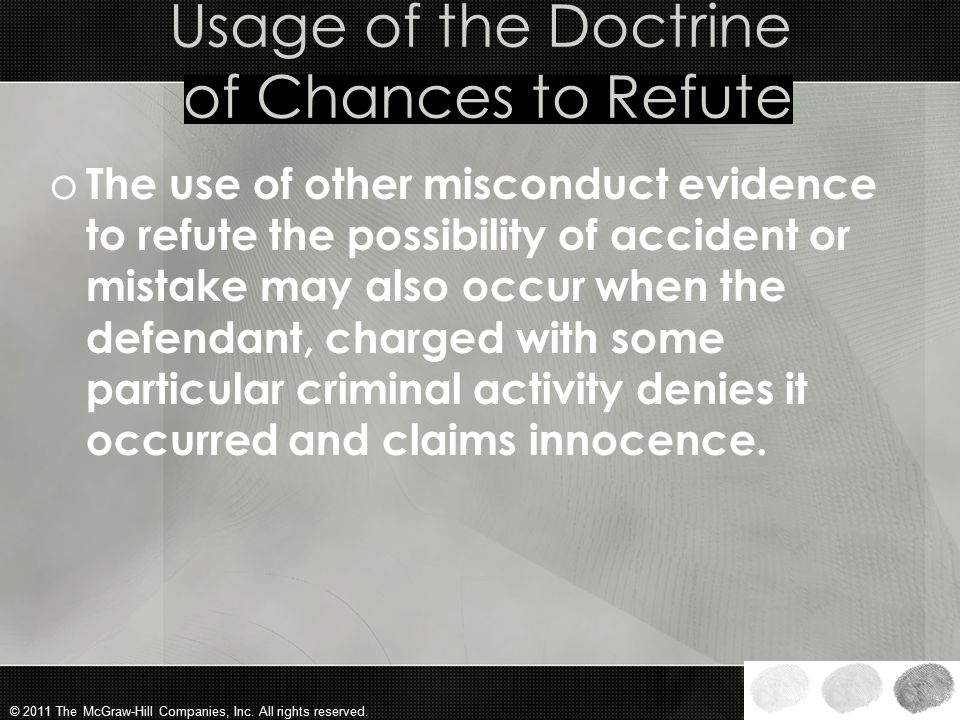 Usage of the Doctrine of Chances to Refute