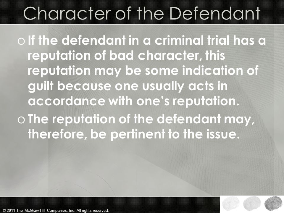 Character of the Defendant
