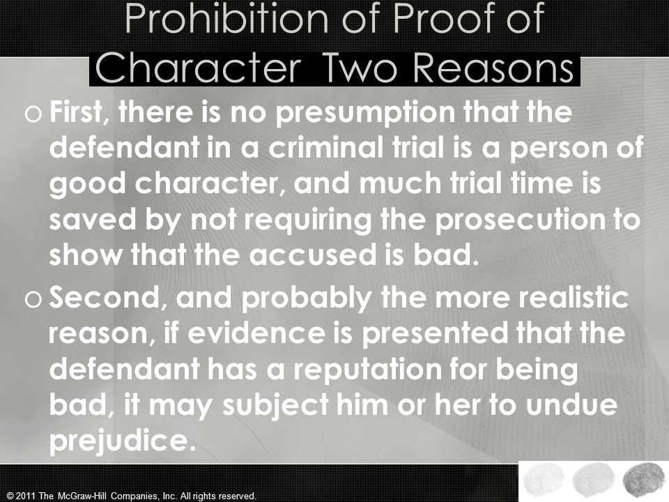 Prohibition of Proof of Character Two Reasons