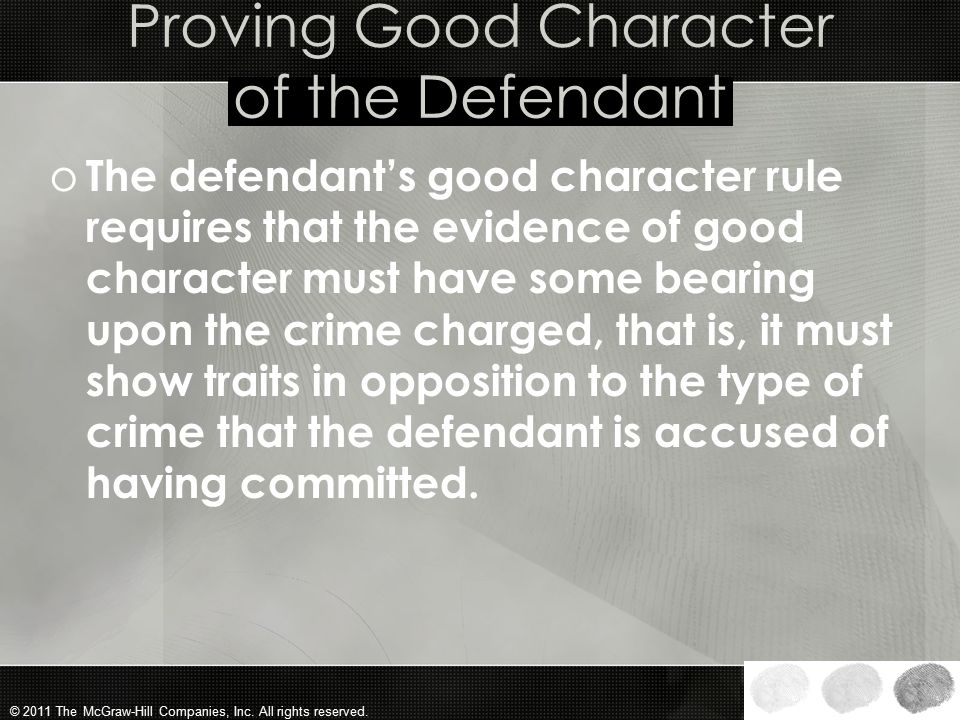 Proving Good Character of the Defendant