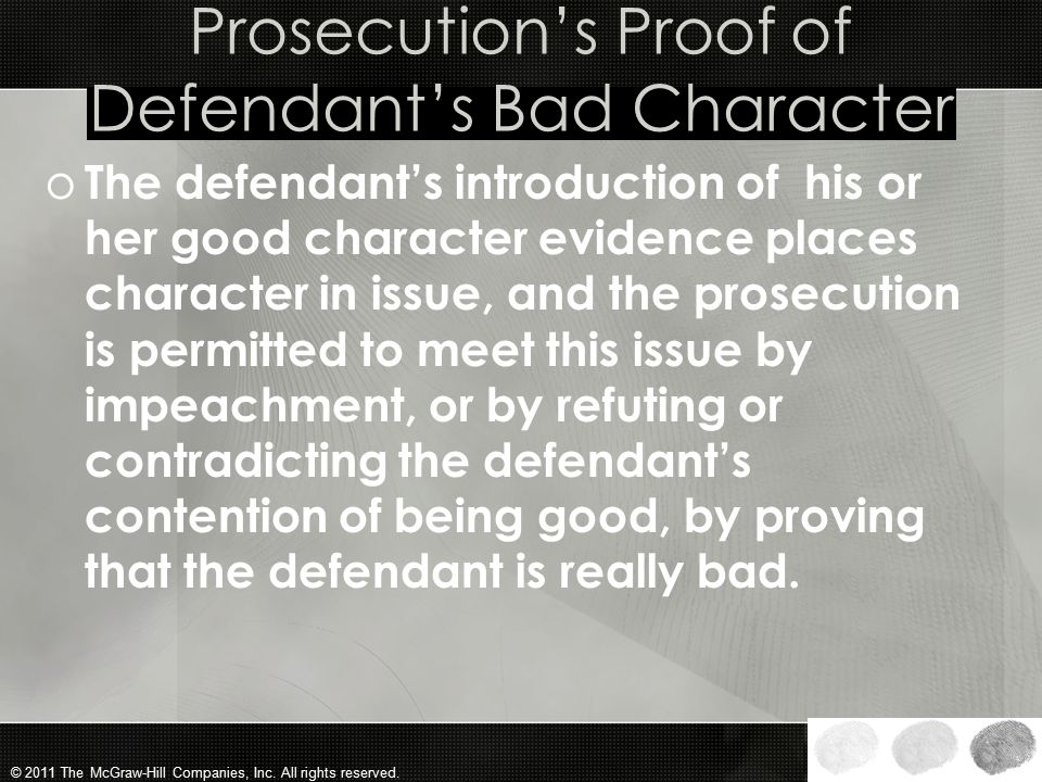 Prosecution's Proof of Defendant's Bad Character