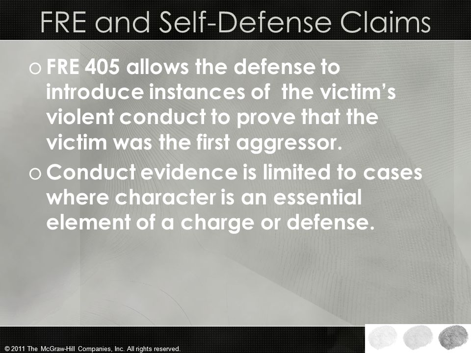 FRE and Self-Defense Claims
