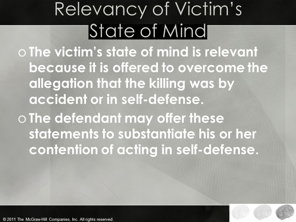Relevancy of Victim's State of Mind