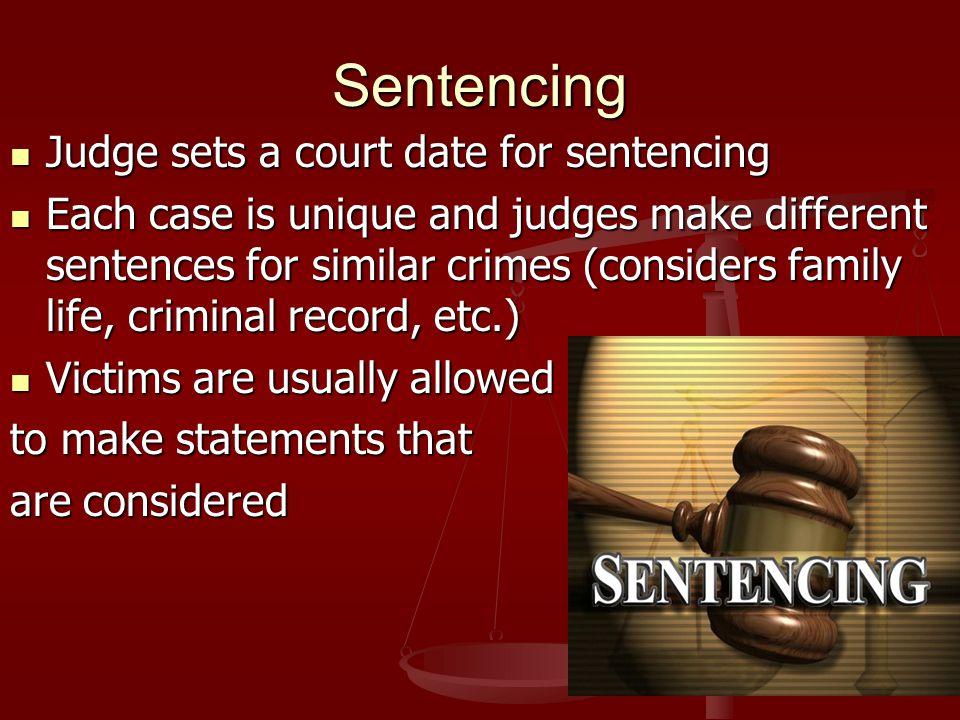 Sentencing Judge sets a court date for sentencing