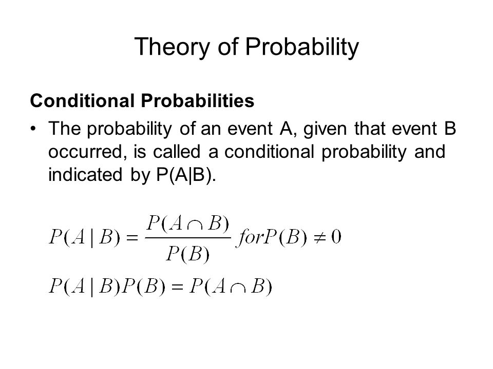 Theory of Probability Conditional Probabilities