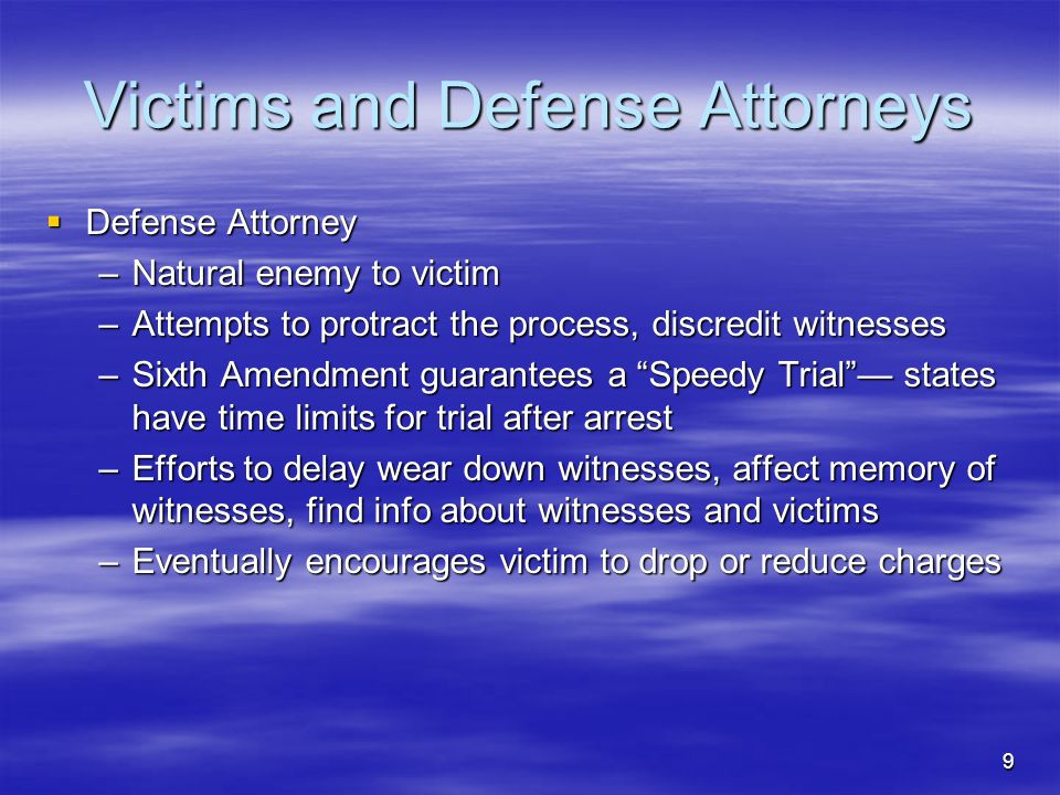 Victims and Defense Attorneys