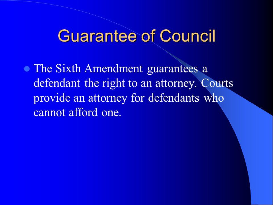 Guarantee of Council