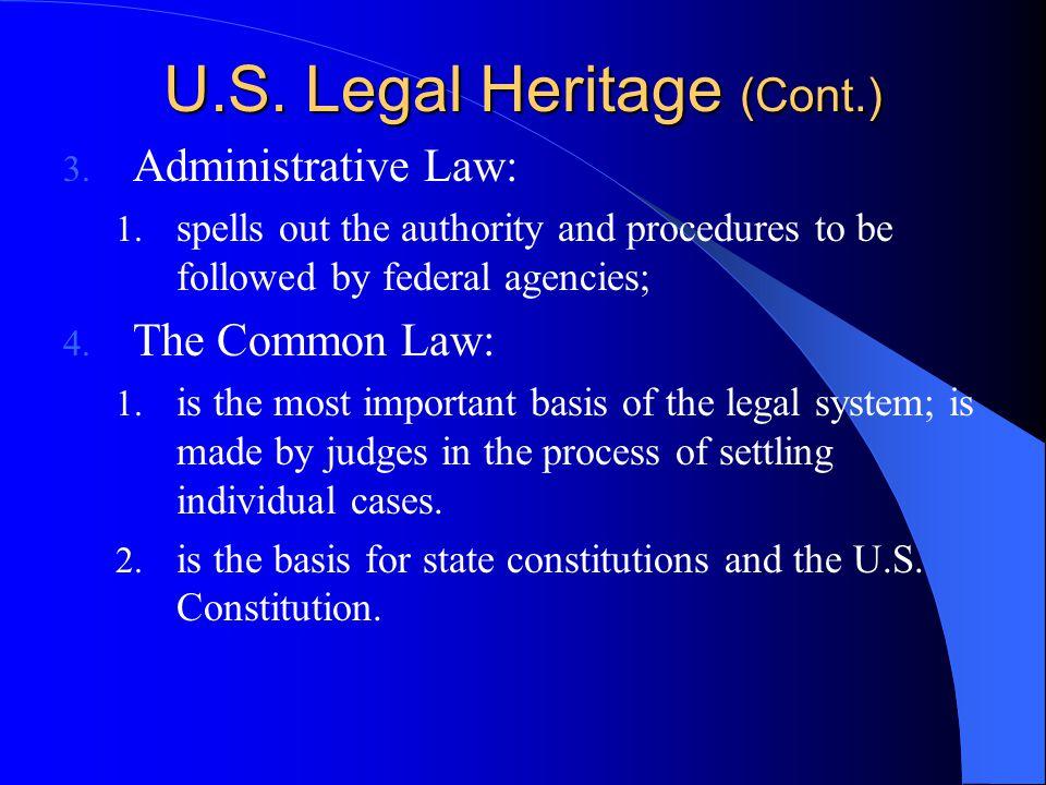 U.S. Legal Heritage (Cont.)