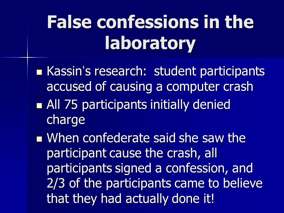 False confessions in the laboratory