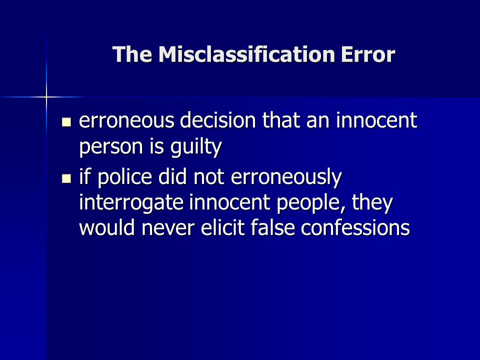 The Misclassification Error