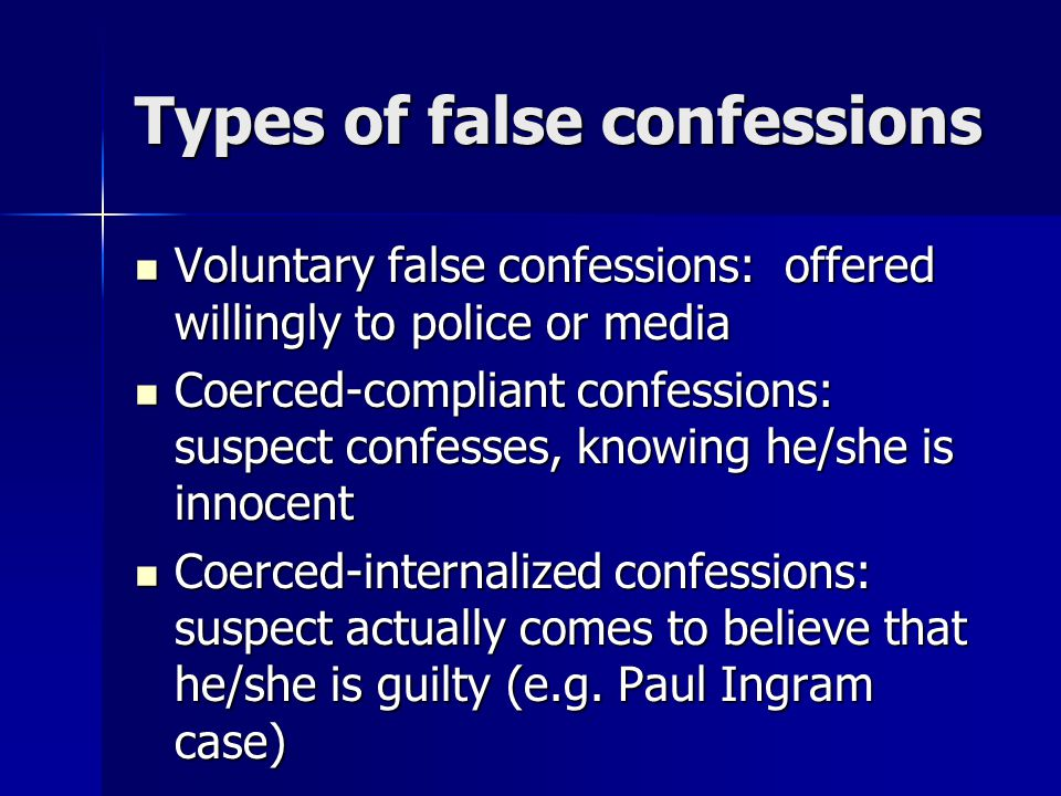 Types of false confessions