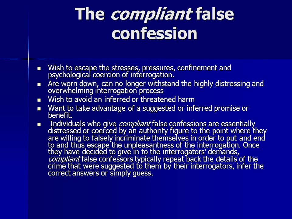 The compliant false confession