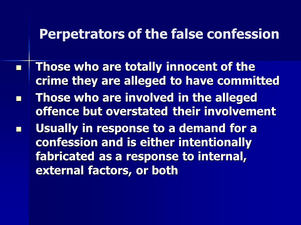 Perpetrators of the false confession