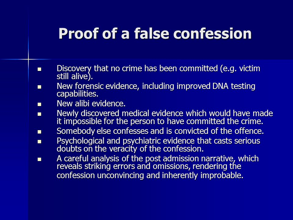 Proof of a false confession