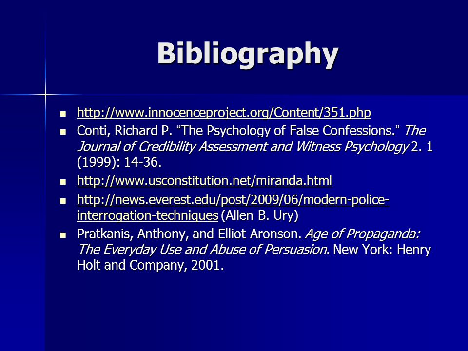 Bibliography http://www.innocenceproject.org/Content/351.php