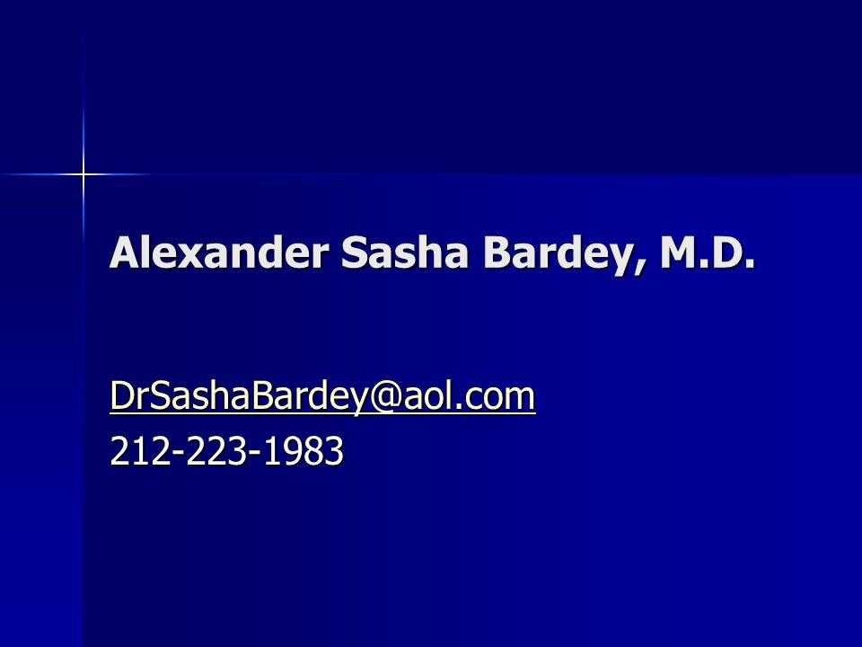 Alexander Sasha Bardey, M.D.
