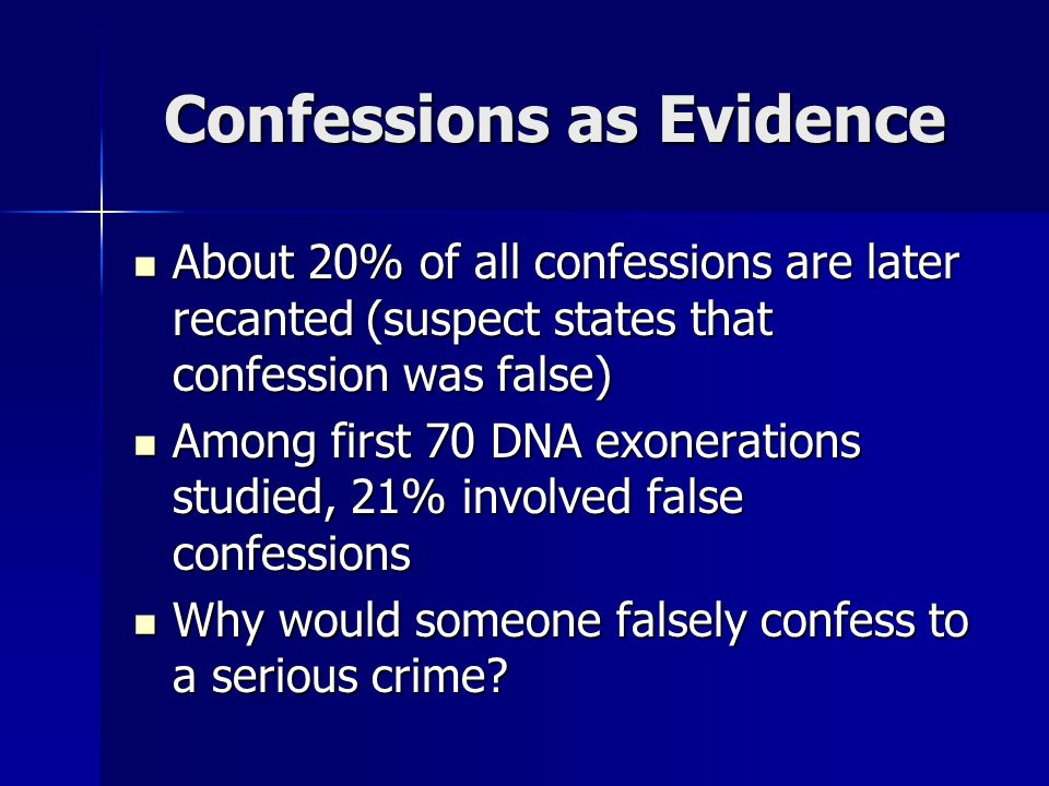 Confessions as Evidence
