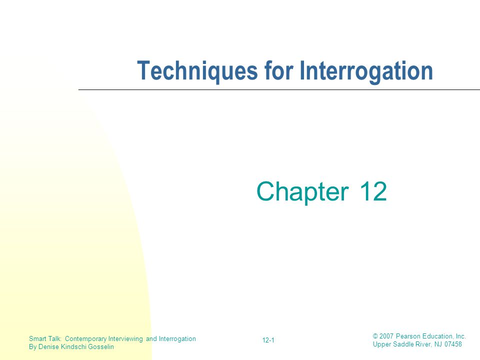 Techniques for Interrogation