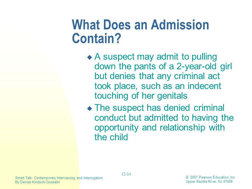 What Does an Admission Contain