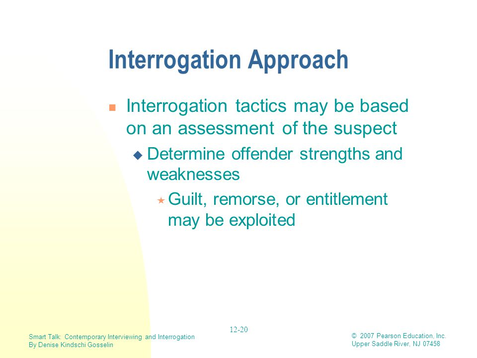 Interrogation Approach