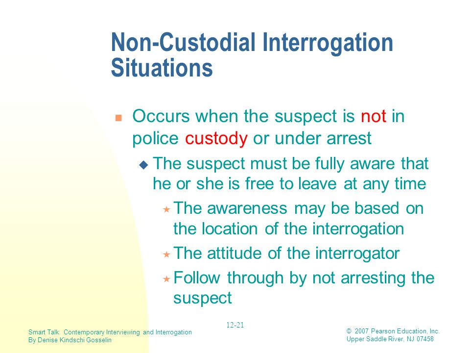 Non-Custodial Interrogation Situations