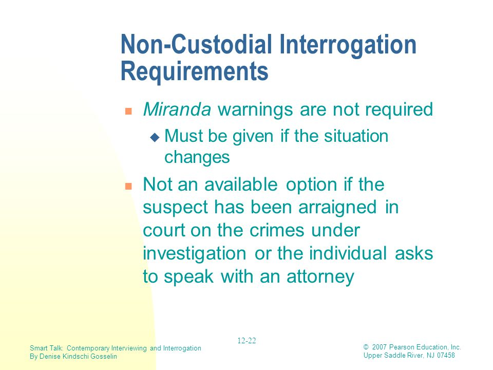 Non-Custodial Interrogation Requirements
