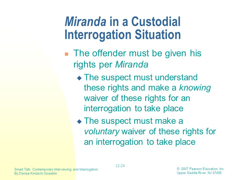 Miranda in a Custodial Interrogation Situation