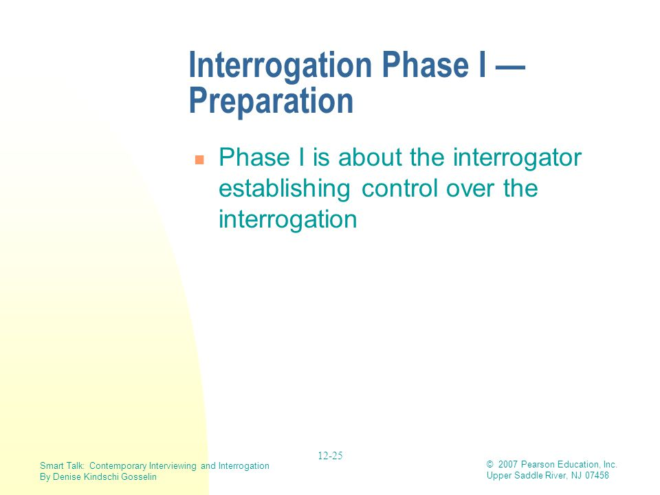 Interrogation Phase I — Preparation