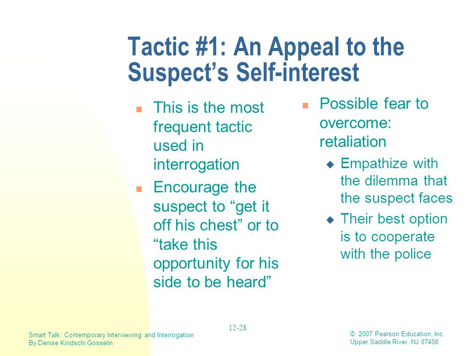 Tactic #1: An Appeal to the Suspect's Self-interest