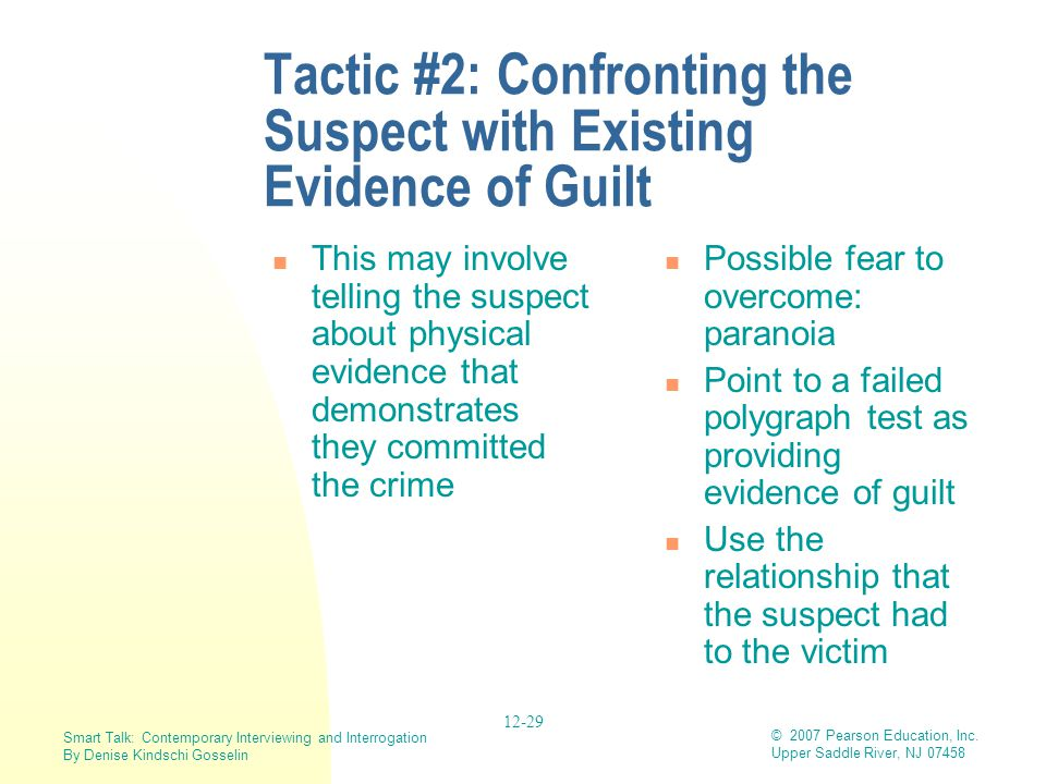 Tactic #2: Confronting the Suspect with Existing Evidence of Guilt