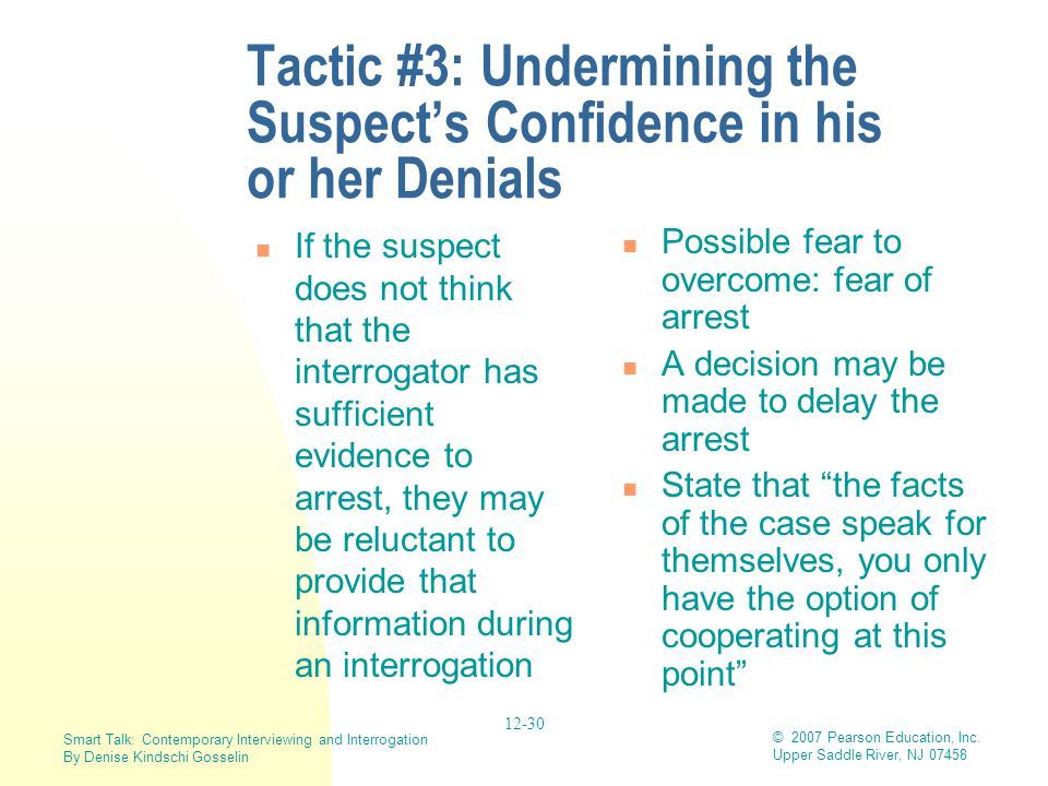Tactic #3: Undermining the Suspect's Confidence in his or her Denials