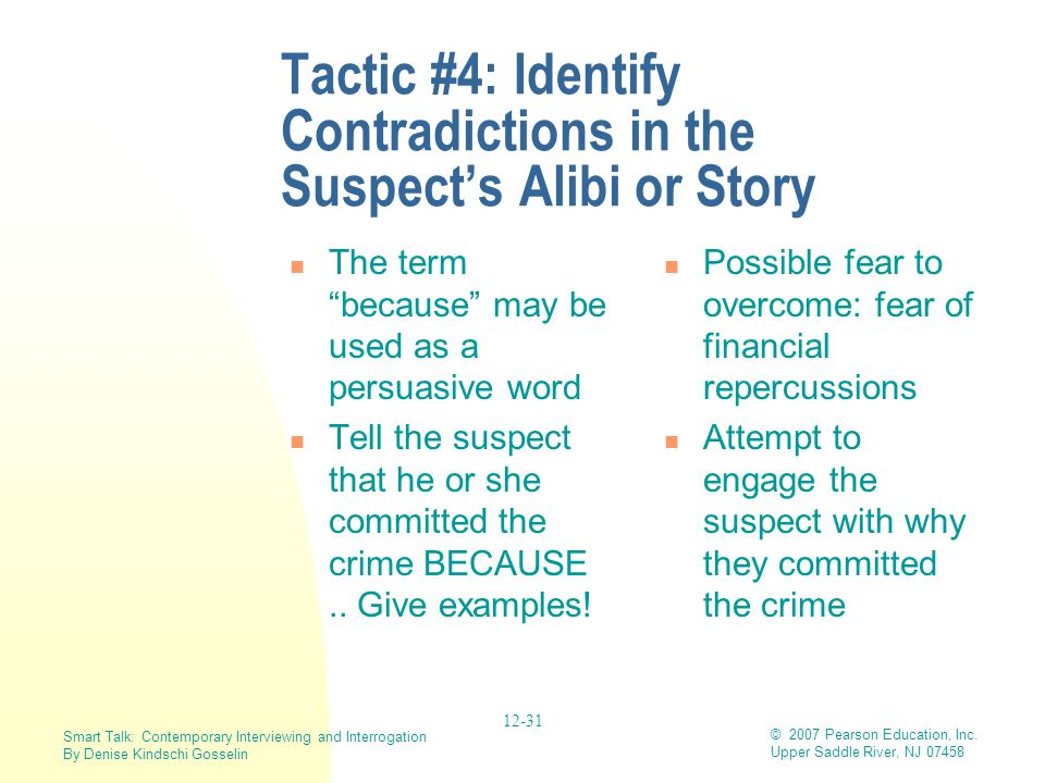 Tactic #4: Identify Contradictions in the Suspect's Alibi or Story