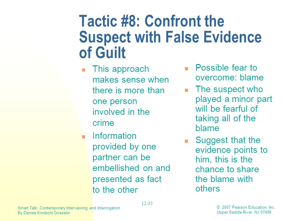 Tactic #8: Confront the Suspect with False Evidence of Guilt